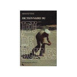 DictionnaireDeJeuDeBoules_ArmandVidal