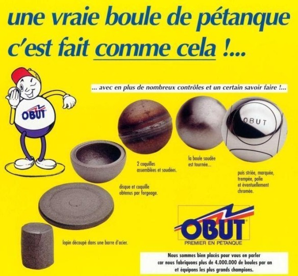 This is how boules are made... the process invented by Jean Blanc and Louis Tarchier. A slug is cut off of a bar of steel, pounded into a flat steel disk, which is then pounded into a shell (coquille).  Two shells are welded (soudre) together to form a sphere, which is then machined into a smooth sphere, after which lines (stries) and engraving are added.